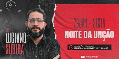 Noite da Unção com Pr. Luciano Subirá tickets