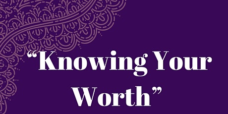 Knowing Your Worth tickets