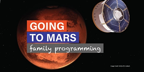 Going to Mars - Daytime Programming tickets