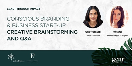 CONSCIOUS BRANDING  & BUSINESS START-UP BRAINSTORMING and Q&A tickets