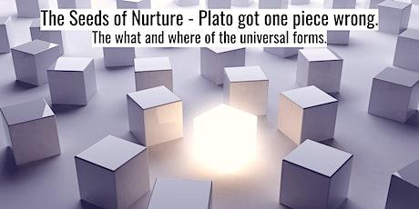 24 HR Attunement: The Seeds of Nurture - Plato got one piece wrong! tickets