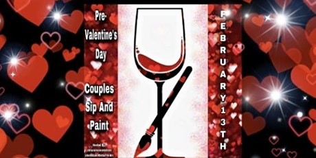 Pre-Valentine's Day Couples Sip N Paint tickets