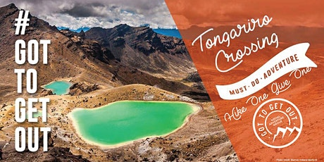 Got To Get Out #MustDoAdventure: Tongariro Crossing Hike tickets