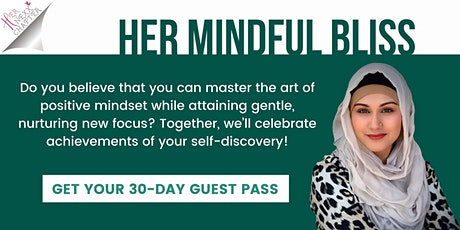 Her Mindful Bliss -  Nida Jawed (Get a 30-Day Guest Pass!) tickets