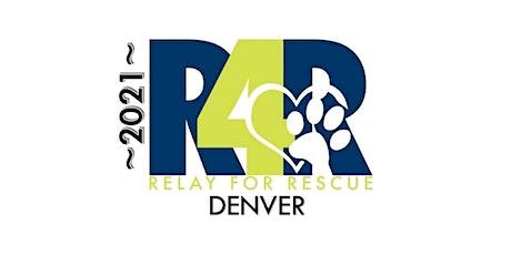 RELAY FOR RESCUE 2021- DENVER tickets