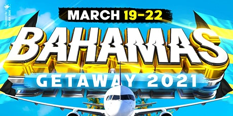 Bahamas Getaway 2021 Spring Break tickets