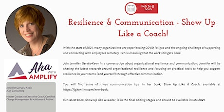 Resilience & Communication - Show Up Like a Coach! tickets