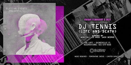 Elysian Events Presents: DJ Tennis @ The Loft tickets