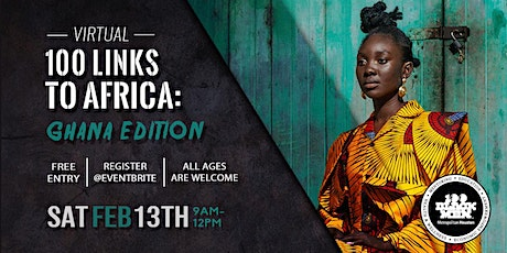 100 Links to Africa: Ghana Edition tickets
