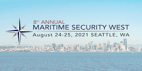 8th Annual Maritime Security West 2021 tickets