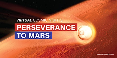 Virtual Cosmic Nights: Perseverance to Mars tickets