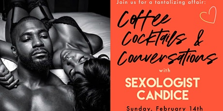 Couples Event: Coffee, Cocktails & Conversations with Sexologist Candice tickets