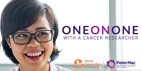 One-on-one with a cancer researcher for World Cancer Day tickets