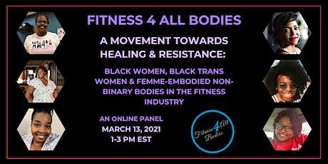 A Movement towards Healing & Resistance tickets