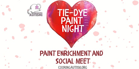 Tie-Dye Painting Enrichment and Social Meet (Free) tickets