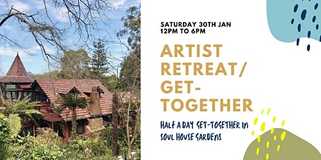 Artist Retreat / Get- together tickets