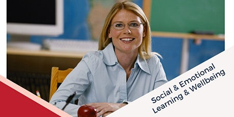 Social & Emotional Learning & Wellbeing Workshop tickets
