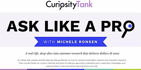 """Improve your UX Research Skills with """"Ask Like A Pro"""" tickets"""