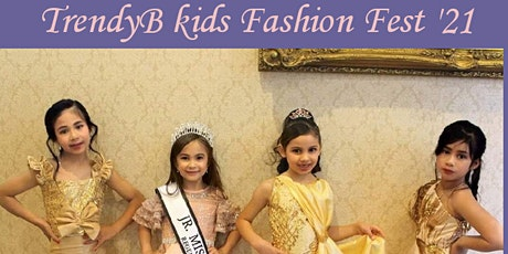 TrendyB Kids Fashion  Festival and Talent competition 2021 tickets