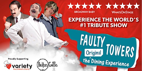 Faulty Towers, the Original Dining Experience tickets