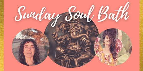 Sunday Soul Bath  - Yoga Journey of the Senses tickets