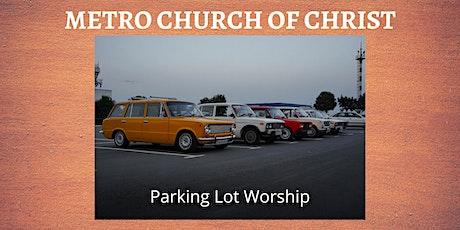 Metro Parking Lot Worship tickets