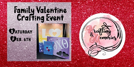 Family Valentine Crafting Event tickets