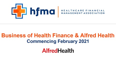 Alfred Health HFMA Business of Health Finance program tickets