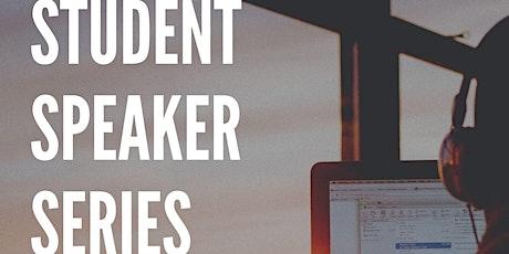 Student Speaker Series - Winter 2021 tickets