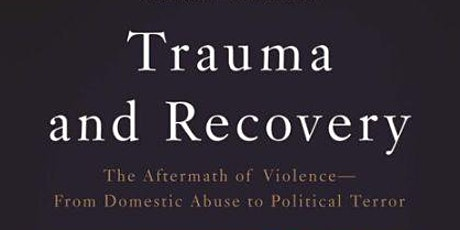 Mental Health  Book Lecture and  Discussion: Trauma and Recovery tickets