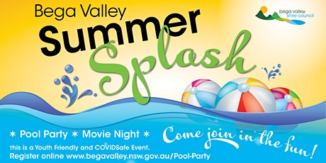 Bega Valley Summer Splash- Candelo Pool  Party 31st January, 2021 tickets