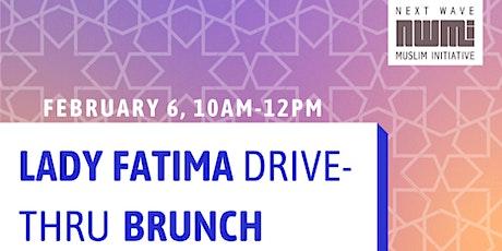 Lady Fatima Drive-Thru Brunch tickets
