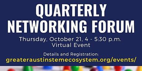 Greater Austin STEM Quarterly Networking Forum - 10/21/21, 4-5:30 pm CT tickets