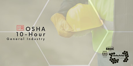 Industry Certification: OSHA 10-Hour General Industry tickets