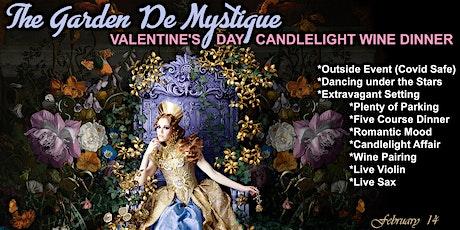 THE GARDEN DE MYSTIQUE - VIP VALENTINE'S DAY CANDLELIGHT WINE DINNER tickets