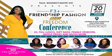 Friendship~Fashion~Freedom Women's Day Conference tickets