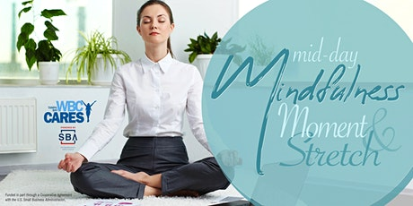 Mid-day Mindfulness Moment & Stretch tickets