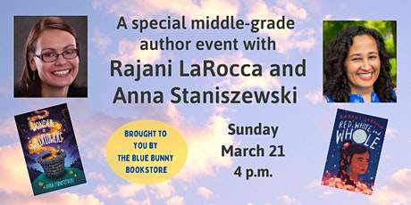 A Middle-Grade Event with Authors Rajani LaRocca and Anna Staniszewski tickets