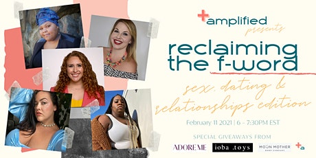 Reclaiming the F-Word: Sex, Dating and Relationships Edition tickets