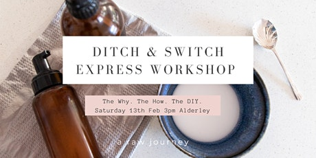 Ditch & Switch EXPRESS workshop: green cleaning kit tickets
