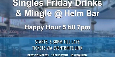 Singles Drinks & Chat @ Helm Bar including Happy H tickets