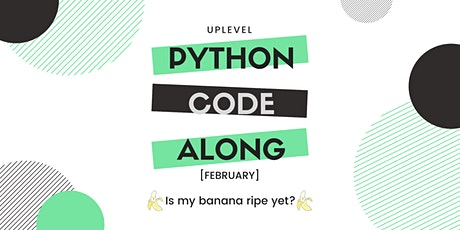 Python/DL Code-Along: Is My Banana Ripe Yet? tickets