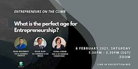 Entrepreneur on the Climb- What is the perfect age for entrepreneurship? tickets