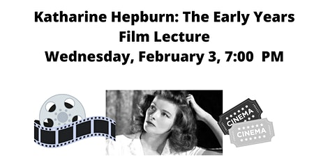 Katharine Hepburn: The Early Years tickets
