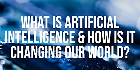 What is AI & How is it Changing our World? CTO of AI @IBM, Sam Lightstone tickets