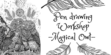 Pen Drawing Workshop- Magical Owl tickets