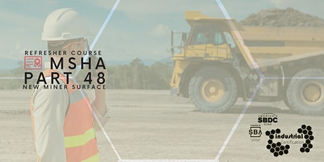 Industry Certification: Refresher Course MSHA Part 48 New Miner Surface tickets