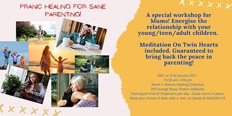 Pranic Healing for Sane Parenting tickets