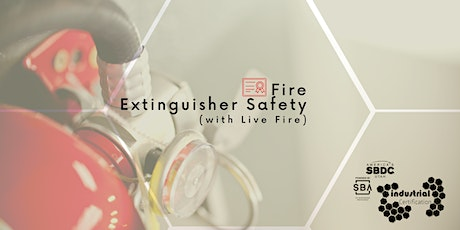Industry Certification: Fire Extinguisher Safety Class (with Live Fire) tickets