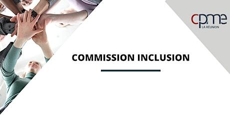 La Commission Inclusion billets